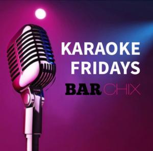 Friday Night Karaoke at Bar Chix